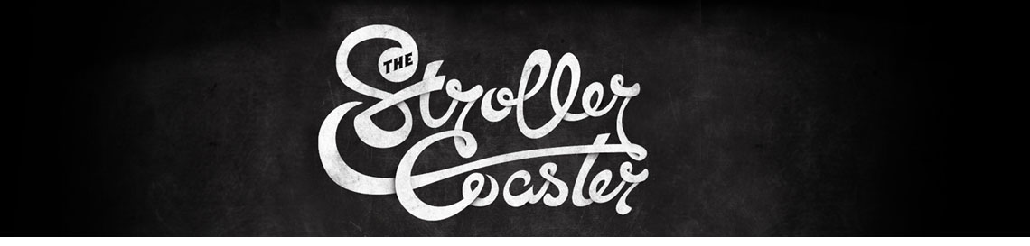 {the stroller coaster}