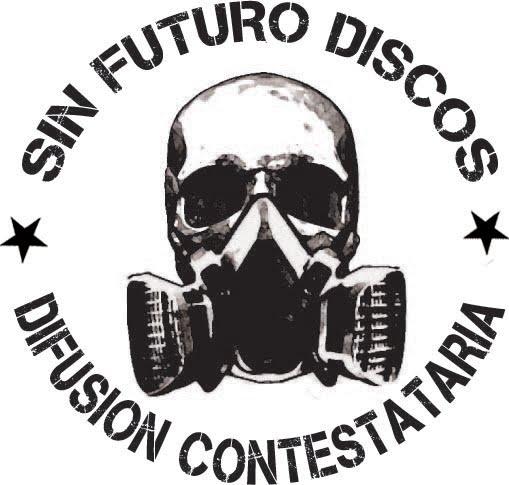 SIN FUTURO DISKOS (Colectivo DIY)