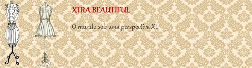 Xtra Beautiful