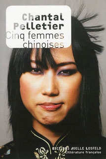 http://perle-de-nuit.blogspot.fr/2014/02/cinq-femmes-chinoises-de-chantal.html