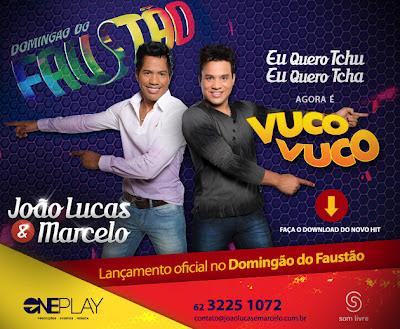 Download: CD João Lucas e Marcelo 2012 - Agora é Vuco Vuco (Lançamento Super Top)