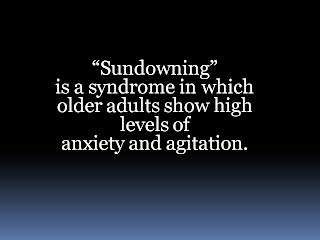 Sundowning an Anxiety Syndrome in Elderly Dementia Patients | Alzheimer's Reading Room