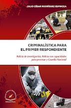 CRIMINALISTICA PARA EL PRIMER RESPONDIENTE