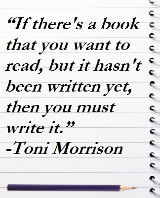 write the book you want to read Read, read, read classics, different genres, the type of books you would like to write, etc (what no question just a lousy statement do you feel cheated) is it fiction you want to write read these: anne lamott's bird by bird natalie goldberg's writing down the bones the writer's digest handbook of novel writing.