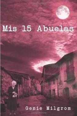 Mis 15 abuelas (2014)
