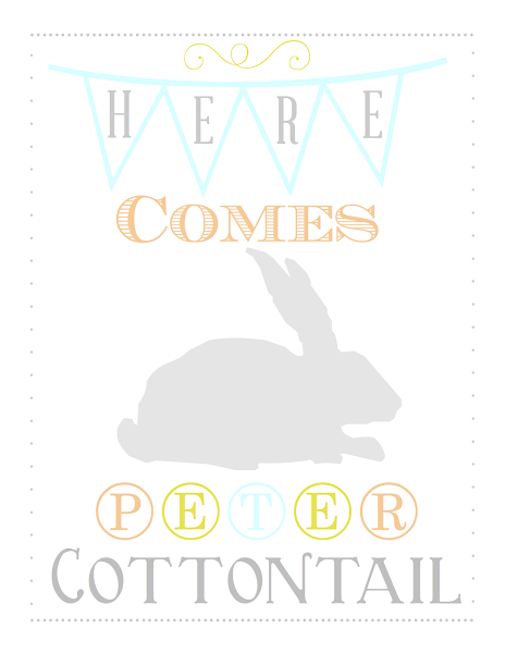 Here Comes Peter Cottontail Printable from Blissful Roots