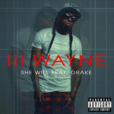 portada oficial de she will de lil wayne y drake de tha carter IV