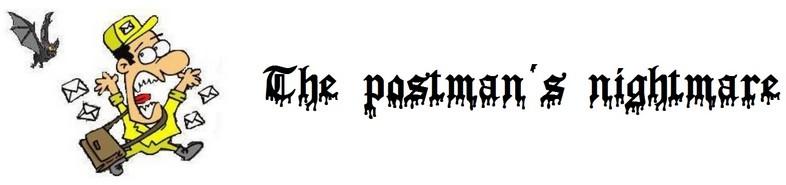 The postman's nightmare
