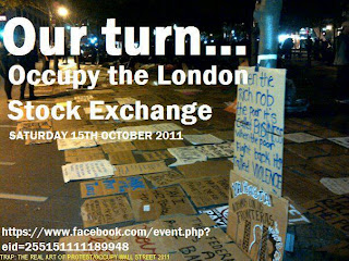 15-O, OWS, DemocracyNow, OccupyLondonStockExchange, Antibanks GlobalRevolution Protests UK Rise Up