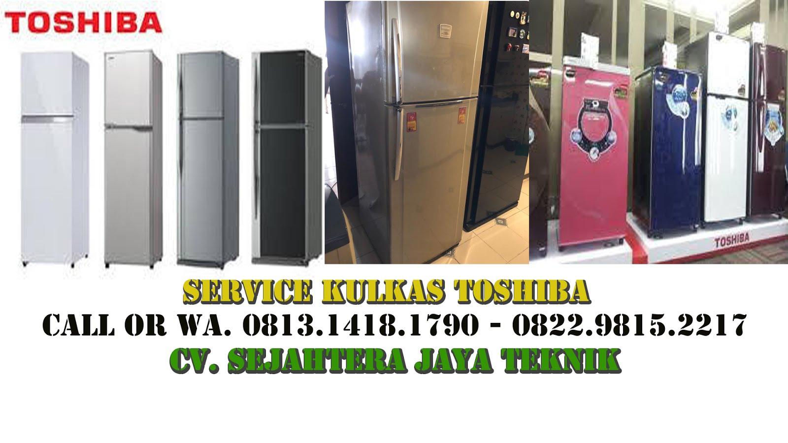 Service Kulkas Toshiba Jakarta Pusat