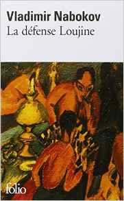 Echecs & livres: la défense Loujine de Vladimir Nabokov