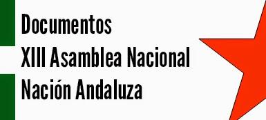 Documentos de la XIII Asamblea Nacional de Nación Andaluza