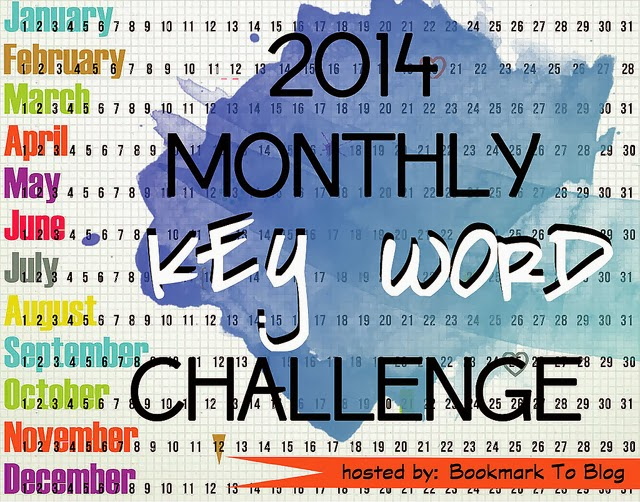 http://bookmark2blog.blogspot.ca/2013/11/2014-monthly-key-word-reading-challenge.html