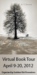 {Excerpt+G!veaway} Enemy Through the Gates by D.T. Dyllin