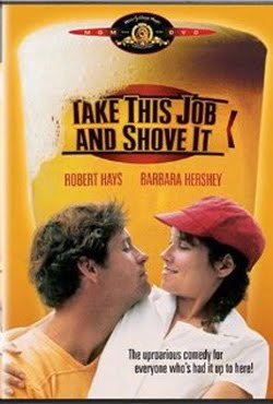 Take This Job and Shove It (1981)