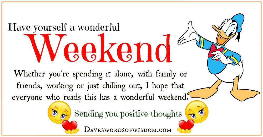 Have a Wonderful Weekend my Friend images