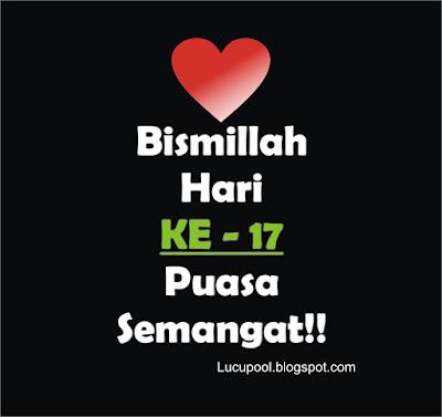 Gambar Kata H17 Hari KeTujuh Belas Puasa Ramadhan
