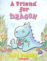 bookcover of A FRIEND FOR DRAGON by Dav Pilkey