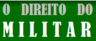 O DIREITO DO MILITAR