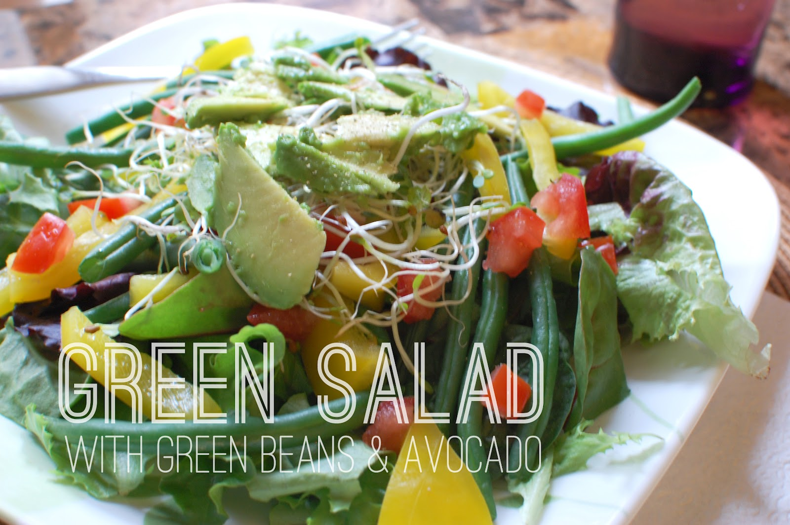 VeganFling: Green Salad with Green Beans and Avocado