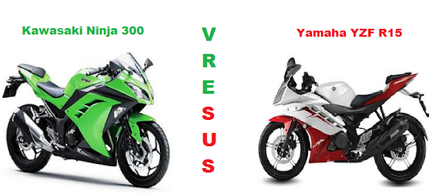 Kawasaki Ninja 300 Vs Yamaha YZF R15