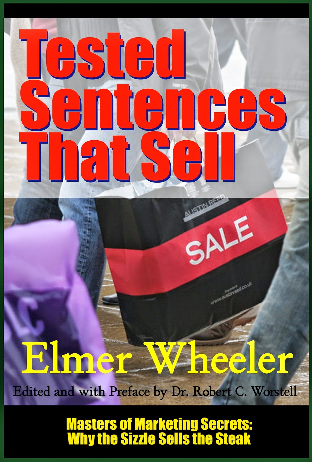 Tested Sentences that Sell by Elmer Wheeler - now available as ebook and paperback