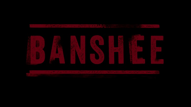 Banshee - Episode 2.09 - Homecoming - Preview & Teasers [UPDATED]