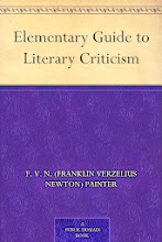 Current Discussion: Elementary Guide to Literary Criticism, by  F. V. N. Painter