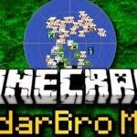 radarbro Minecraft New RadarBro Mod 1.7.2/1.6.2