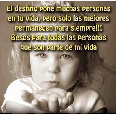 Besos para todas las personas que son parte de mi vida
