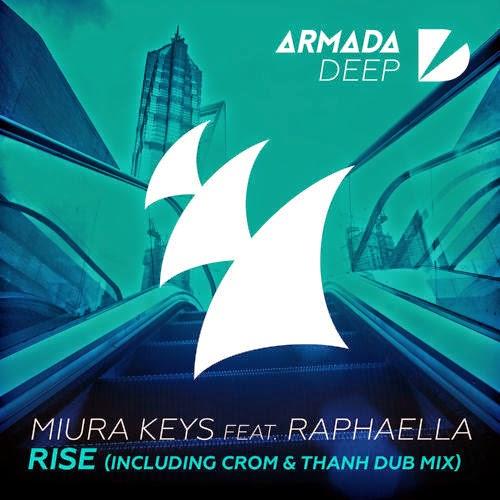 Miura Keys feat. Raphaella - Rise (Inc. Crom & Thanh Remix)