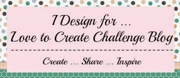 Previous DT - Love to Create Challenge Blog