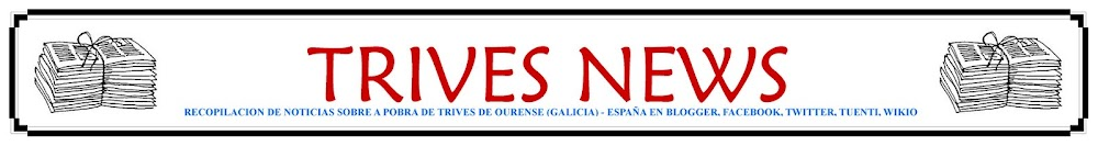 TRIVES NEWS - NOTICIAS DE TRIVES