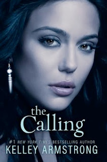 bookcover of THE CALLING (Darkness Rising #1) by Kelley Armstrong