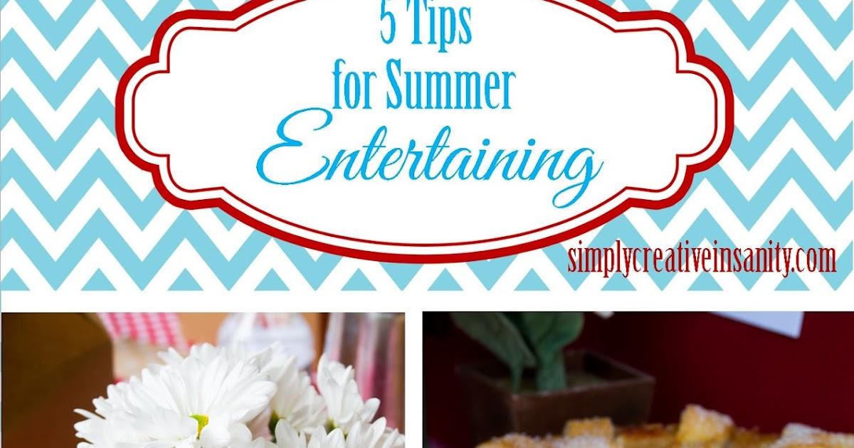 Simply Creative Insanity Summer Entertaining Tips