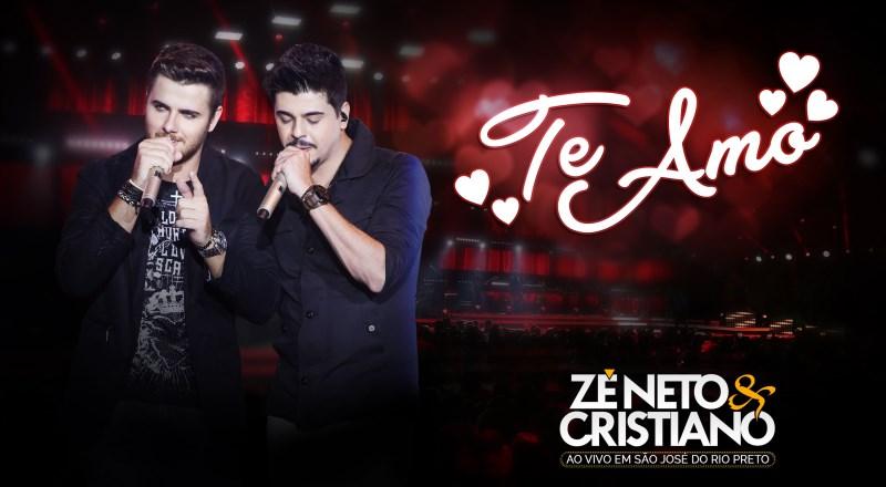 Zé Neto e Cristiano - Te Amo