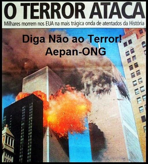 11 de Setembro... Diga Não ao Terror...
