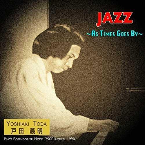 [MUSIC] 戸田義明 – トダ プレイズ ジャズ ワークス (バイ モデル290E インペリアル 1990) (2014.11.26/MP3/RAR)