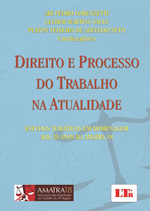 LIVRO: DIREITO E PROCESSO DO TRABALHO NA ATUALIDADE