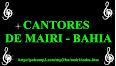 Cantores de Mairi - Bahia