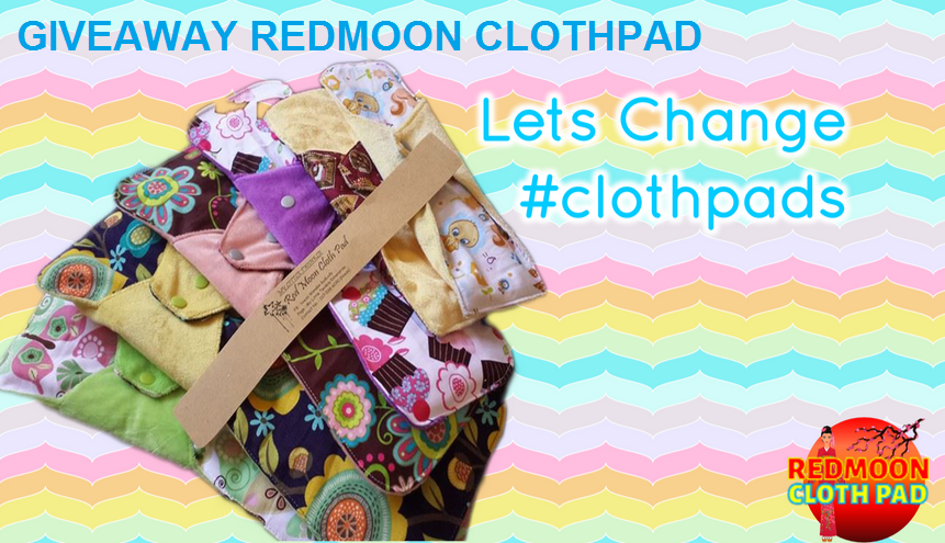 PEMENANG GIVEAWAY REDMOON CLOTHPAD