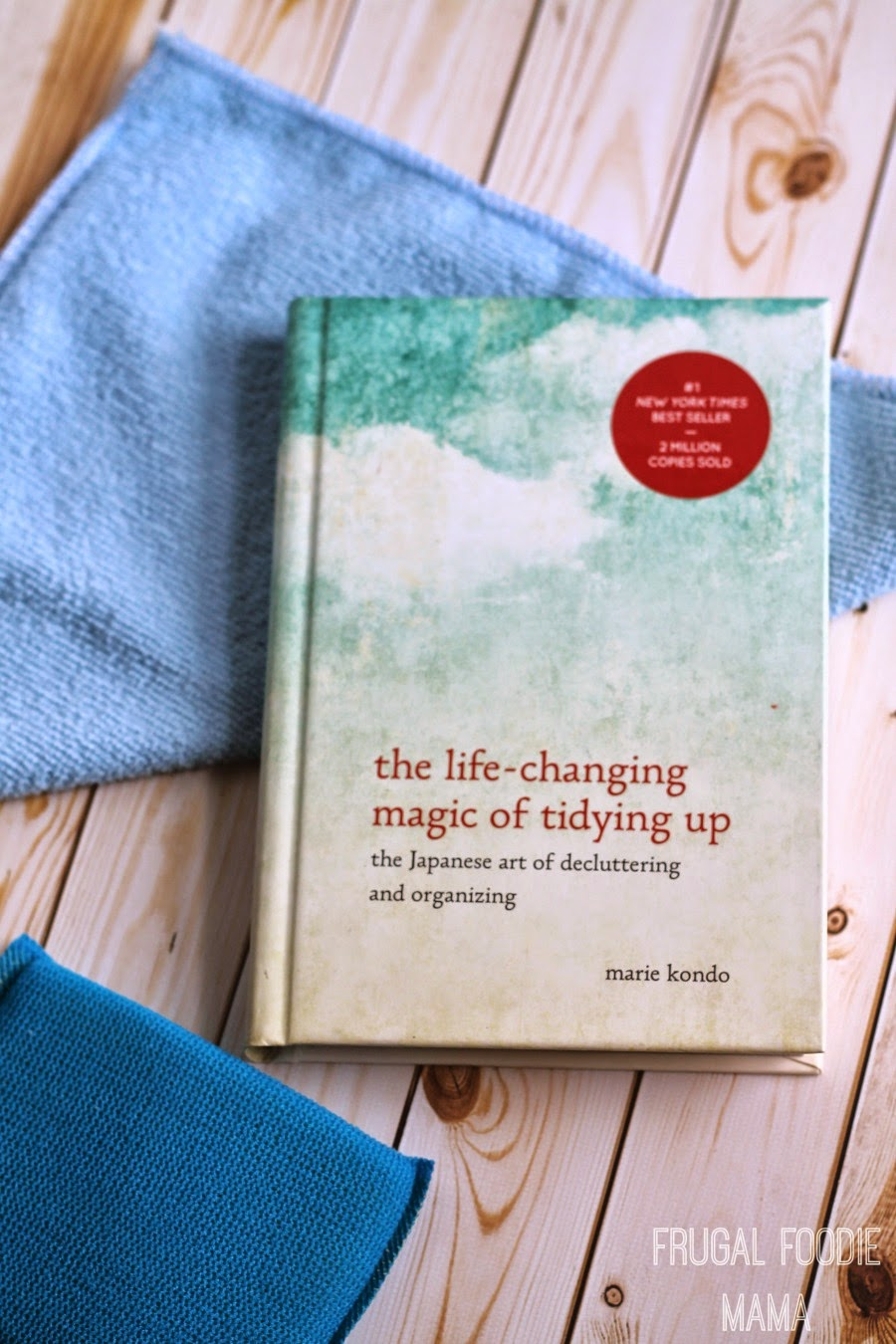 Enter to win a copy of The Life-Changing Magic of Tidying Up