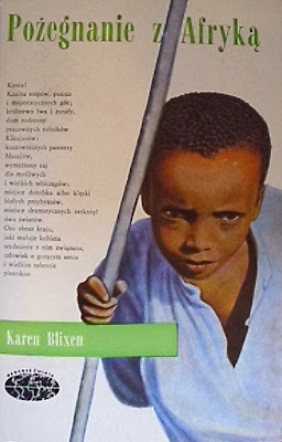 """Karen Blixen –""""Pożegnanie z Afryką"""""""
