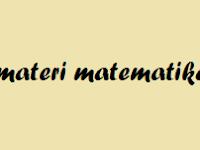 Materi Matematika SMA Kelas XII IPA