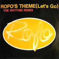 Rofo - Rofo\'s Theme (Let\'s Go) (The Rhythm Remix) (1989)