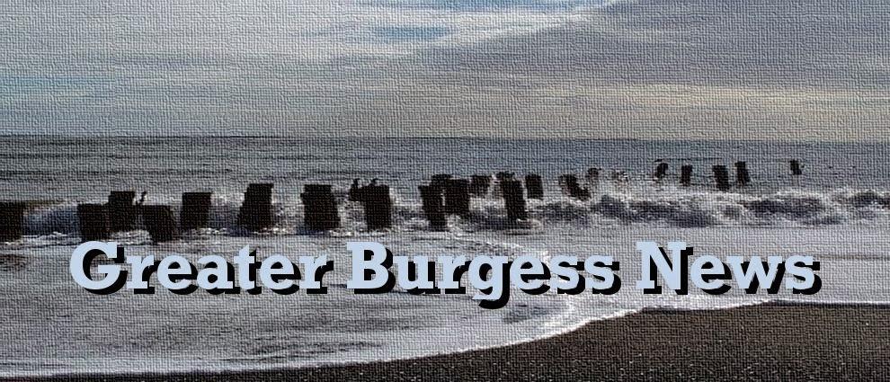 Greater Burgess News