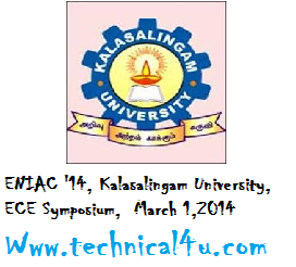 ENIAC '14, Kalasalingam University, Virudhunagar, ECE Symposium, Tamil Nadu, March 1,2014