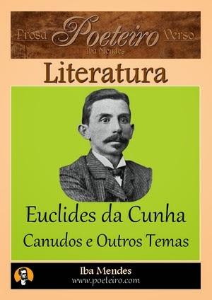 Euclides da Cunha- Canudos e Outros Temas - Iba Mendes