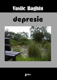 DEPRESIE (poeme, Ed. Limes, Cluj-Napoca, 2012)