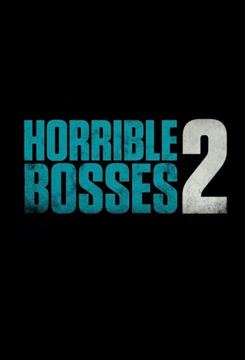 Quiero matar a mi jefe 2 - Horrible Bosses 2 - Cómo acabar con tu jefe 2